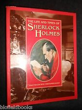 The Life & Times of Sherlock Holmes by Philip Weller, Christopher Roden 1993-1st