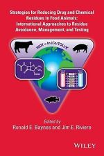 Strategies for Reducing Drug and Chemical Residues in Food Animals :...