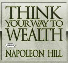 Think Your Way to Wealth by Napoleon Hill (CD-Audio)