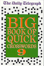 The Daily Telegraph Big Book of Quick Crosswords: Bk.9 NEW BOOK (Paperback 2002)
