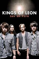 """The Kings of Leon"": ""Sex on Fire"" Heatley, Michael Very Good Bo"