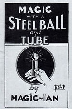 Steel Ball And Tube Book - By Magic Ian - Learn New Tricks For A Classic