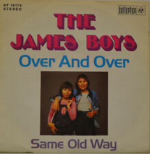 "THE JAMES BOYS - OVER AND OVER - SAME OLD WAY  Single 7"" (H964)"