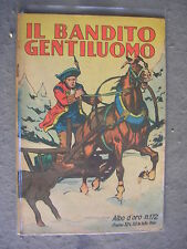 ALBO D'ORO DISNEY # 172 - 27/8/1949 - IL BANDITO GENTILUOMO - ORIGIN - Q OTTIMO