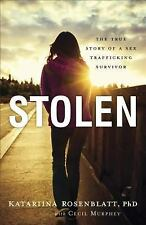 Stolen: The True Story of a Sex Trafficking Survivor, Cecil Murphey, Katariina R