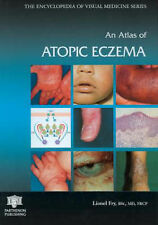 An Atlas of Atopic Eczema (Encyclopedia of Visua, Professor Lionel Fry, New