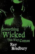 Something Wicked This Way Comes by Ray Bradbury (Paperback, 2008) New Book