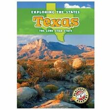 Texas: The Lone Star State (Exploring the States)