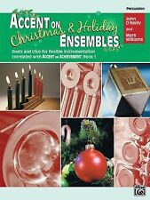 Accent on Christmas and Holiday Ensembles (Percussion) (correlated with Accent o