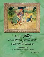 L. E. Alley: THE BOOK: Alley Agate Marbles (Akro Vitro Ravenswood M King Peltier