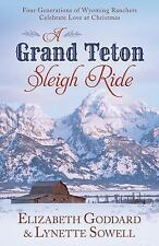 A Grand Teton Sleigh Ride Four Generations of Wyoming Ranchers Celebrate Love