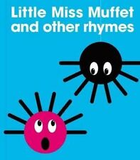 Little Miss Muffet and Other Rhymes by PatrickGeorge 9780956255860