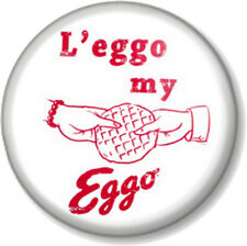 "L'eggo my Eggo 1"" 25mm Pin Button Badge Stranger Things Netflix Eleven Waffle"