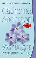 Star Bright by Catherine Anderson (2009, Paperback) FF955