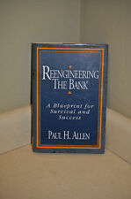 Reengineering the Bank : A Blueprint for Survival and Success by Paul H....