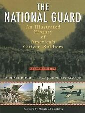 The National Guard: An Illustrated History of America's Citizen Soldiers, Second