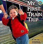 My First Train Trip (All Aboard Books) Neye, Emily Paperback