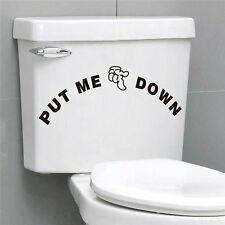 Put Me Down Toilet Seat Wall Art Sticker Vinyl Decal Funny Quote Bathroom