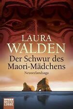 Walden, Laura - Der Schwur des Maori-Mädchens: Neuseelandsaga