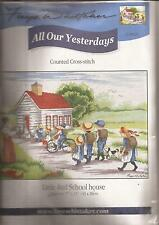 "Counted Cross Stitch All Our Yesterdays Li'l Red School House 11"" x 17"" (076-10)"