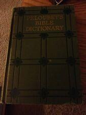 Peloubet's Bible Dictionary 1925. FREE SHIPPING