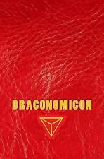 Draconomicon : The Magick and Traditions of Dragon Kings, Druids and the...