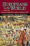Europeans in the World: Sources on Cultural Contact, Volume 1 (From Antiquity to