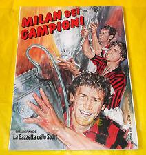 MILAN DEI CAMPIONI Supplemento alla Gazzetta dello Sport - Maggio 1989