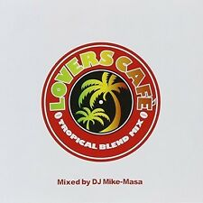 Lovers Cafe-Tropical Blend - Dj Mike-Masa (2014, CD NIEUW)
