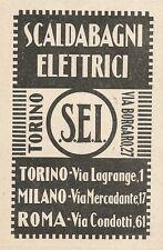 Z2330 Scaldabagni elettrici S.E.I. - Pubblicità 1928 - Vintage advertising