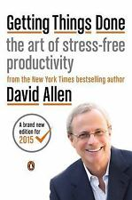 Getting Things Done : The Art of Stress-Free Productivity by David Allen...
