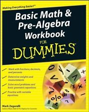 Basic Math And Pre-Algebra Workbook For Dummies by Mark Zegarelli