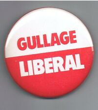 Vintage Eric Gullage Liberal Party Newfoundland Canada Political Pinback Button