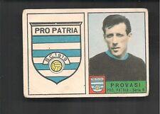 FIGURINA CALCIATORI PANINI 1963/64 PRO PATRIA SCUDETTO / PROVASI