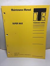 Thermo King TK 8346  Maintenance Manual Super Max 86 PAGES