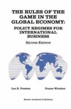 The Rules of the Game in the Global Economy: Policy Regimes for Intern-ExLibrary