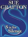 SUE GRAFTON - 'S' IS FOR SILENCE - PAPERBACK -- Kinsey Millhone