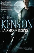 Sherrilyn Kenyon Bad Moon Rising: New Dark Hunter Novel (Dark-Hunter World) Very