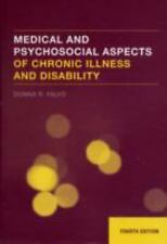Medical and Psychosocial Aspects of Chronic Illness and Disability, 4th Edition,