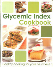Glycemic Index Cookbook - Healthy Cooking for Your Best Health, NEW PB