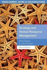Strategy and Human Resource Management (Management, Work and Organisat-ExLibrary