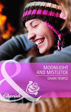 Moonlight and Mistletoe by Dawn Temple (Paperback, 2010)