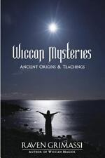Wiccan Mysteries: Ancient Origins & Teachings by Grimassi, Raven