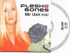 FLESH & BONES - Little black rose CD SINGLE 2TR Hard Trance 2003 (MILK INC)