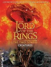 Creatures of The Two Towers (The Lord of the Rings Movie Tie-In), David Brawn, G