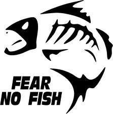 "FEAR NO FISH SPORTSMAN Vinyl Decal Sticker-6"" Tall White Color"