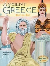 Ancient Greece Dot-to-Dot by Victoria Jones (2005, Paperback)
