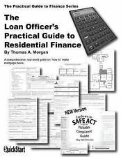 The Loan Officer's Practical Guide to Residential Finance - SAFE Act Version by