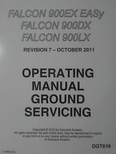 Falcon 900EX EASy, 900DX & 900LX Operating Manual Ground Servicing Manual
