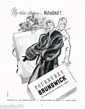 PUBLICITE ADVERTISING 105  1954   FOURRURES BRUNSWICK